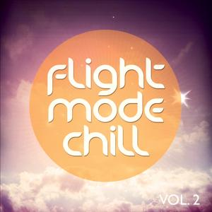 Flight Mode Chill, Vol. 2 (Smooth High Above The Clouds Tunes)