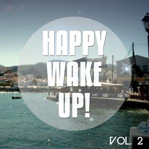 Happy Wake up, Vol. 2 (Sunny Chill Out & Day Lounge Tunes)