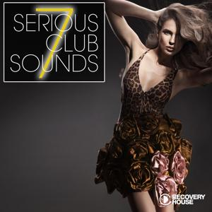 Serious Club Sounds, Vol. 7