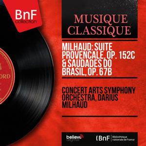 Milhaud: Suite provençale, Op. 152c & Saudades do Brasil, Op. 67b (Mono Version)