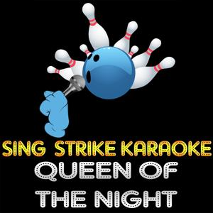 Queen of the Night (Karaoke Version) (Originally Performed By Whitney Houston)