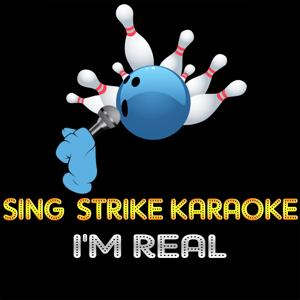 I'm Real (Karaoke Version) (Originally Performed By Jennifer Lopez)