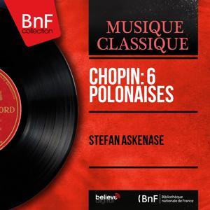 Chopin: 6 Polonaises (Mono Version)