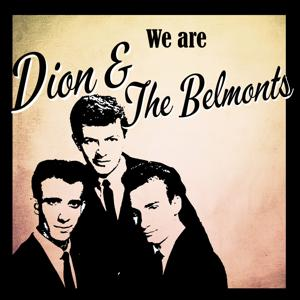 We are Dion & The Belmonts