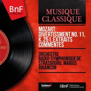 Mozart: Divertissment No. 11, K. 251, extraits commentés (Mono Version)