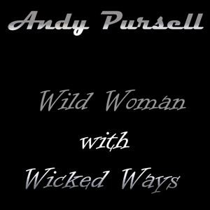 Wild Woman with Wicked Ways