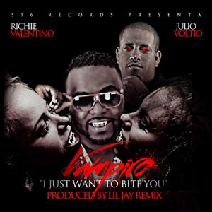 Vampiro ( I Just Wanna Bite You ) [feat. Julio Voltio]