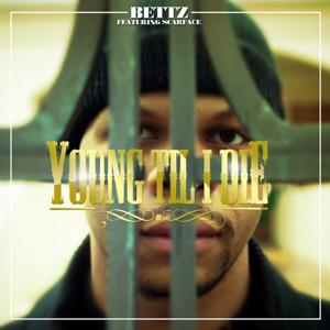 Young Til I Die (feat. Scarface)