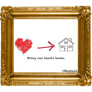 Bring Our Hearts Home