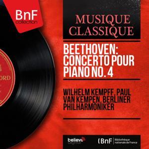 Beethoven: Concerto pour piano No. 4 (Mono Version)