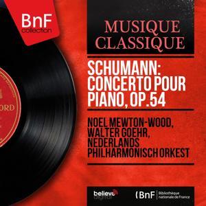 Schumann: Concerto pour piano, Op.54 (Mono Version)