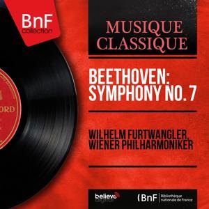 Beethoven: Symphony No. 7 (Mono Version)