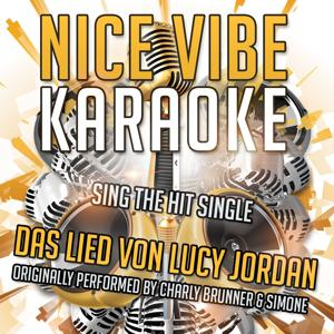 Das Lied von Lucy Jordan (Originally Performed By Charly Brunner & Simone) (Karaoke Version)