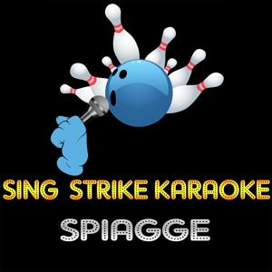 Spiagge (karaoke version) (Originally Performed By Renato Zero)