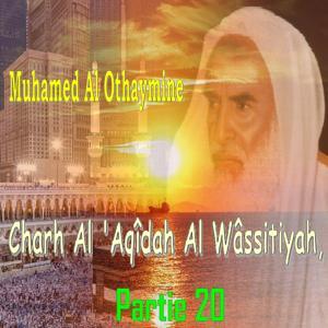 Charh Al 'Aqîdah Al Wâssitiyah, Partie 20 (Quran)