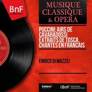 Puccini: Airs de Cavaradossi extraits de Tosca, chantés en français (Mono Version)