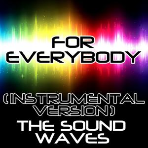 For Everybody (Instrumental Version)