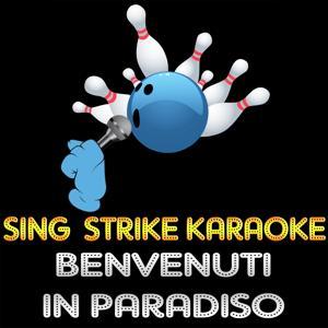 Benvenuti in paradiso (karaoke version) (Originally Performed By Antonello Venditti)