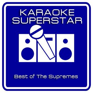 Best Of The Supremes (Karaoke Version)