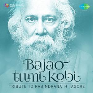 Bajao Tumi Kobi: Tribute to Rabindranath Tagore