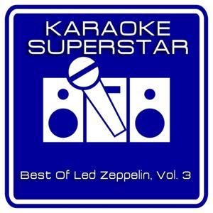 Best Of Led Zeppelin, Vol. 3 (Karaoke Version)