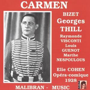 Georges Thill: Carmen (Opéra comique 1928)