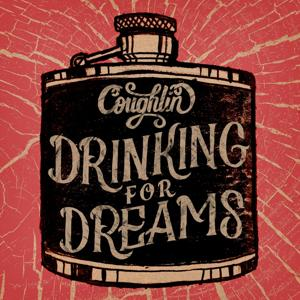 Drinking for Dreams [EP]