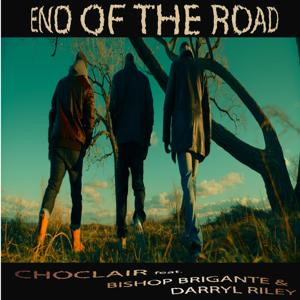 End of the Road (feat. Bishop Brigante & Darryl Riley)