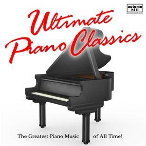 Ultimate Piano Classics, Vol. 1