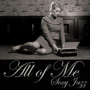 All of Me - Sexy Jazz