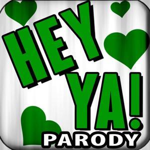 Someone Calling, Hey Ya Parody