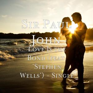 Love Is the Bond (feat. 'stephen Wells')
