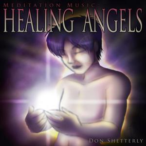 Meditation Music: Healing Angels