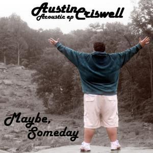 Maybe, Someday