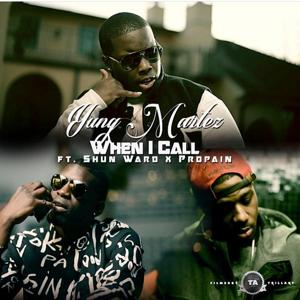 When I Call (feat. Propain & Shun Ward)