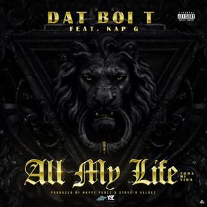 All My Life (feat. Kap G)