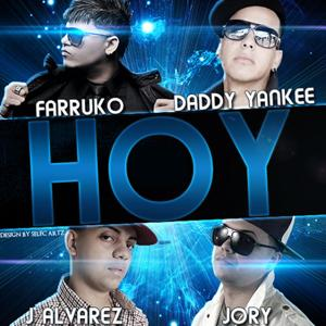 Hoy (feat. Daddy Yankee, J-Alvarez & Jory)