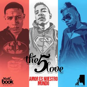 The 5 Love: Amor Es Nuestro Mundo