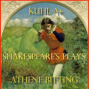 Shakespeare's Plays! (feat. Kuhl A+)