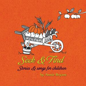 Seek & Find: Stories & Songs for Children