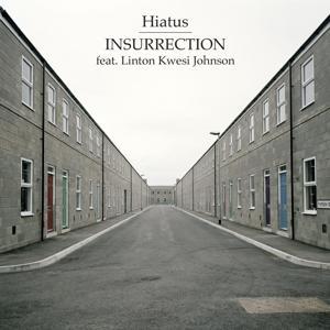 Insurrection (feat. Linton Kwesi Johnson)