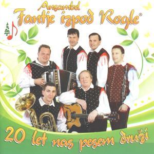 20 Let Nas Pesem Druži