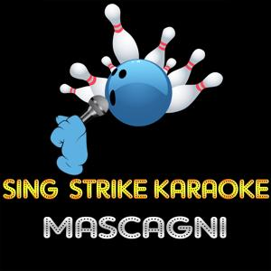 Mascagni (Karaoke Version) (Originally Performed By Andrea Bocelli)