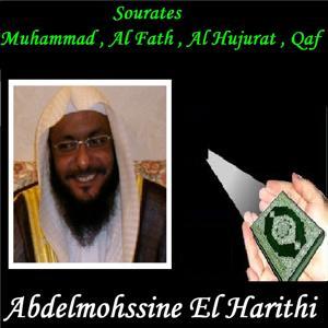 Sourates Muhammad , Al Fath , Al Hujurat , Qaf (Quran)