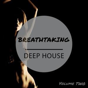 Breathtaking Deep House, Vol. 2 (Finest Dance Music)