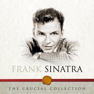 The Crucial Collection - Frank Sinatra