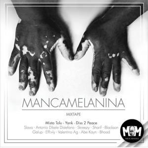 Mancamelanina (Mixtape)