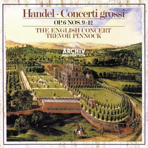 Handel: Concerti Grossi, Op.6, Nos.9-12