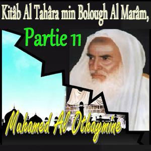 Kitâb Al Tahâra min Bolough Al Marâm, Partie 11 (Quran)