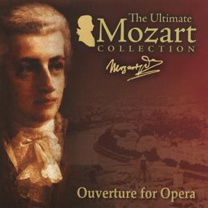 Mozart: Ouvertures for Opera & Serenade No. 6, K. 239